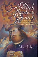 The Witch Hunter's Amulet Kindle Edition