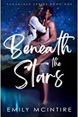 Beneath the Stars: A Small Town Second Chance Romance (Sugarlake Series, Book One) Kindle Edition