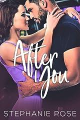 After You: A Single Parent Slow-Burn Romance (Second Chances Book 3) Kindle Edition