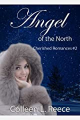 Angel of the North: Christian historical romance (Cherished Romances Book 2) Kindle Edition
