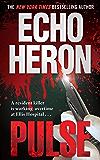 PULSE (The Adele Monsarrat Mystery Series Book 1)