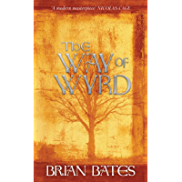 The Way Of Wyrd: Tales of an Anglo-Saxon Sorcerer