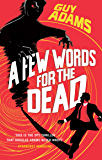 A Few Words For The Dead (Clown Service)