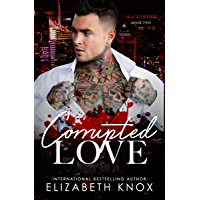 Corrupted Love (Mackenzies Book 2) (English Edition)