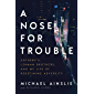 A Nose for Trouble: Sotheby's, Lehman Brothers, and My Life of Redefining Adversity
