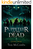 Puppeteer of the Dead (The Living Dead Book 1)