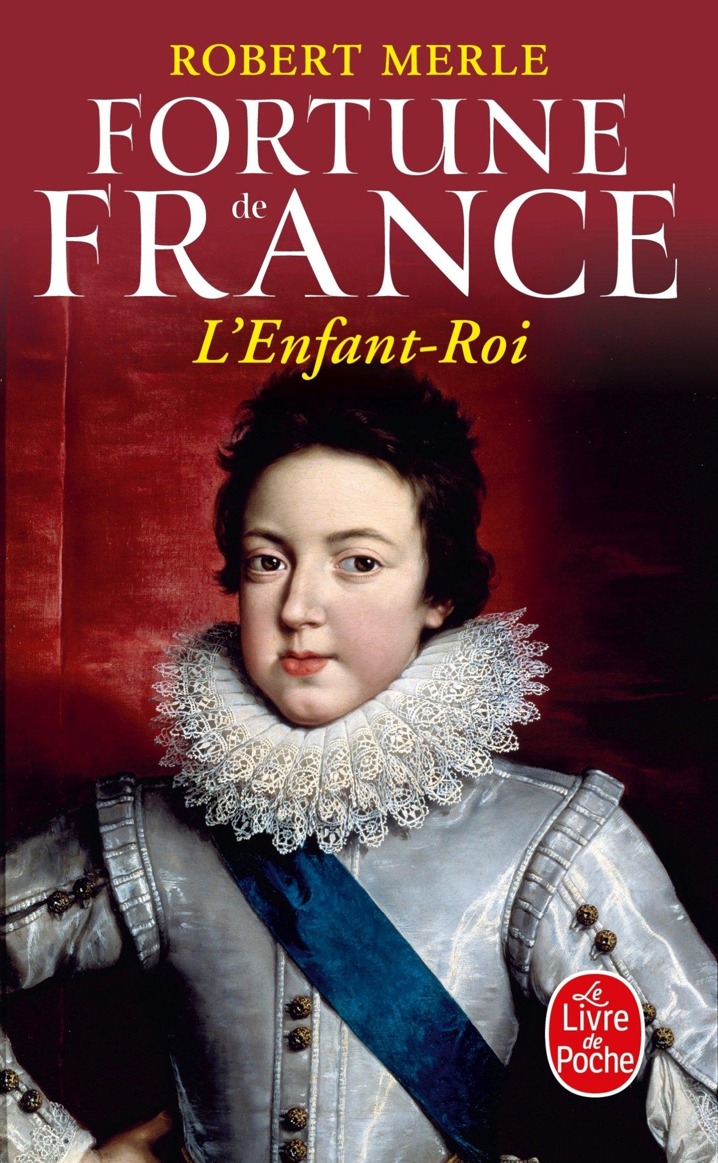 Fortune de France, tome 8 : L'Enfant Roi (Ldp Litterature)