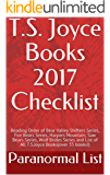 T.S. Joyce Books 2017 Checklist: Reading Order of Bear Valley Shifters Series, Fire Bears Series, Harpers Mountain, Saw Bears Series, Wolf Brides Series ... List of All T.S.Joyce Books(over 55 books!)