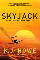 Skyjack: a full-throttle hijacking thriller that never slows down (A Thea Paris Novel Book 2) Kindle Edition
