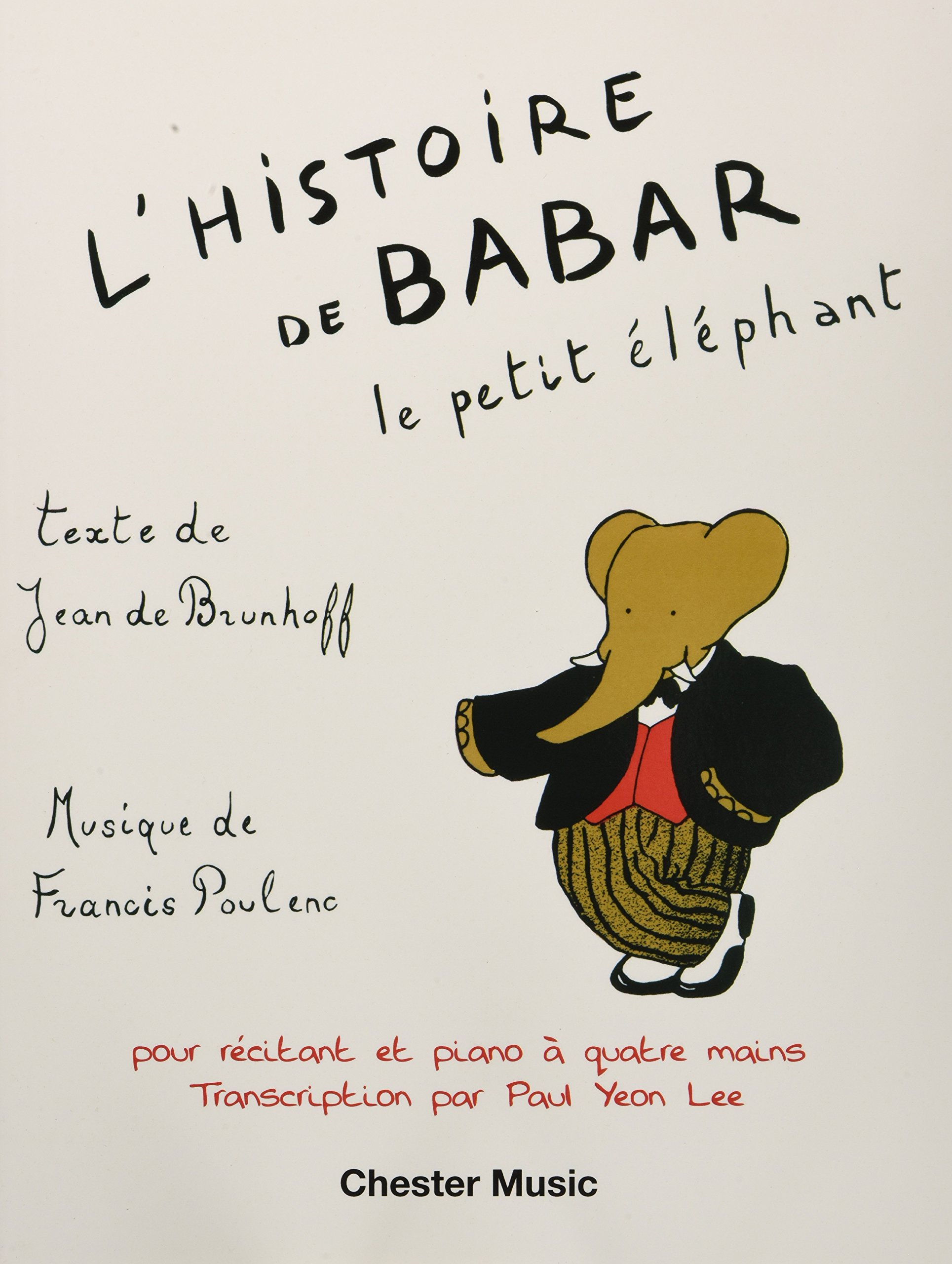 Download L'Histoire De Babar For Narrator And Piano Duet (1 Piano 4 Hands) PDF