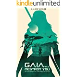 Gaia Will Destroy You: The Sin of Beauty, the Crime of Virtue