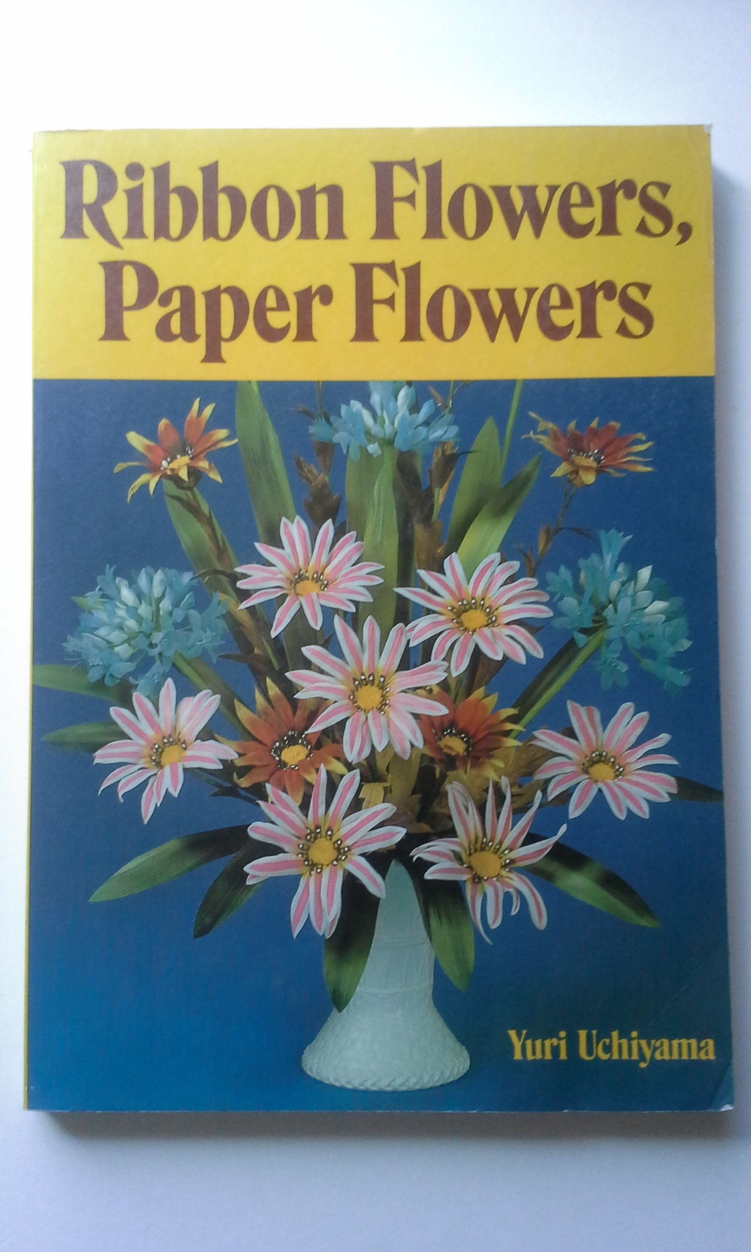 Buy Ribbon Flowers Paper Flowers Book Online At Low Prices In India