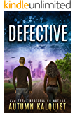 Defective (Fractured Era Book 1)