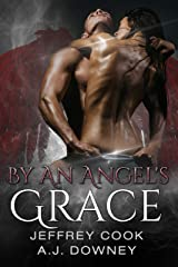 By An Angel's Grace Kindle Edition