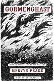 Gormenghast (Book Two of the Gormenghast Trilogy)