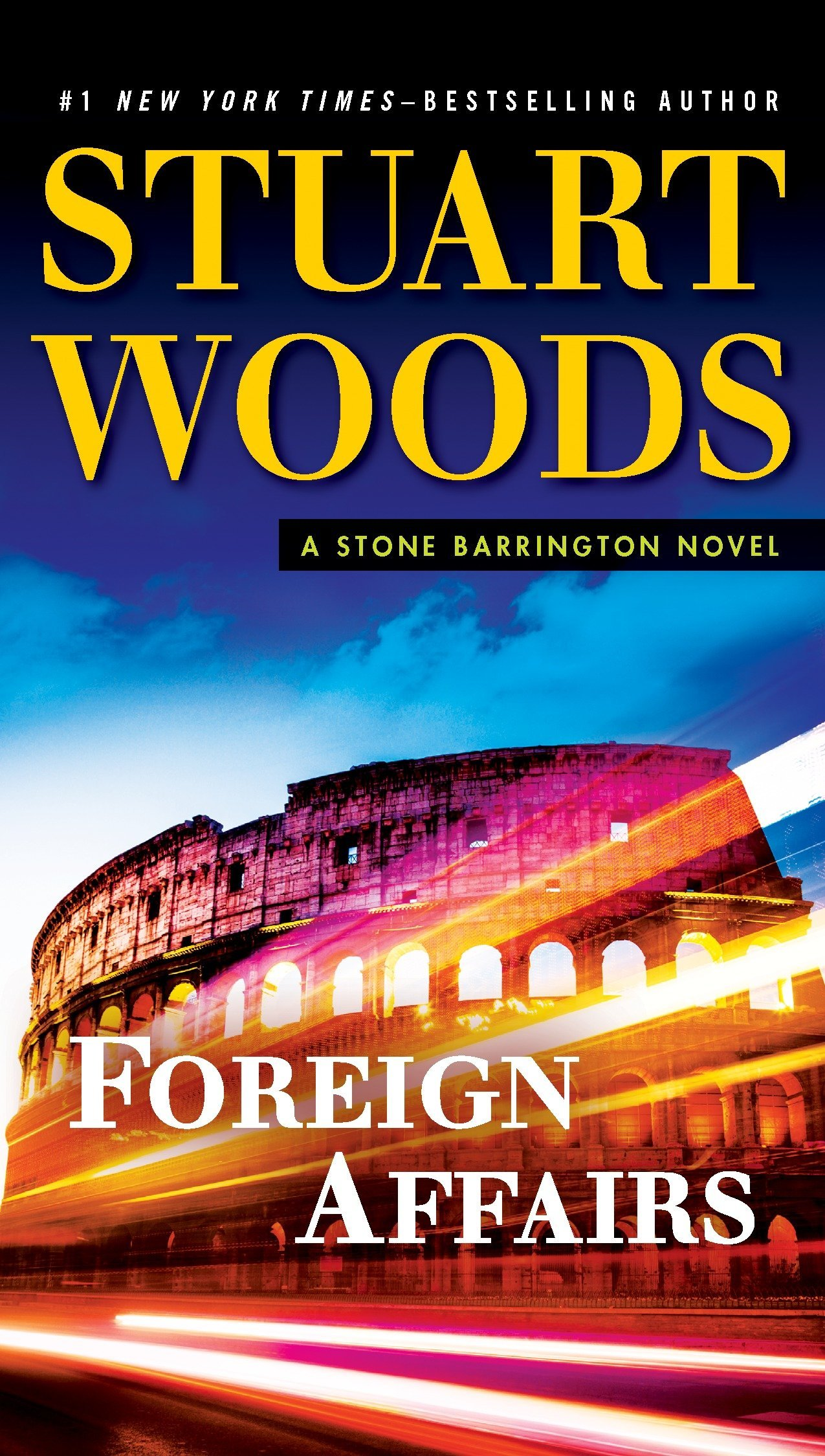 Foreign Affairs: A Stone Barrington Novel ebook