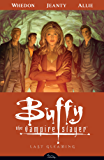 Buffy the Vampire Slayer Season Eight Volume 8: Last Gleaming (Buffy the Vampire Slayer: Season 8)