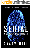 SERIAL: 'Be warned, you won't put it down.' (CSI Reilly Steel Book 1)