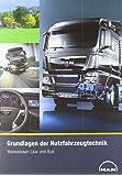 Grundlagen der Nutzfahrzeugtechnik: Basiswissen Lkw und Bus