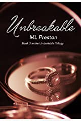 Unbreakable: Book 3 in the Undeniable Series Kindle Edition