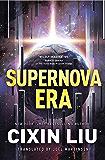 Supernova Era (English Edition)