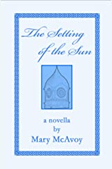 The Setting of the Sun Kindle Edition