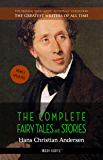 Hans Christian Andersen: The Complete Fairy Tales and Stories (The Best Writers of All Time)