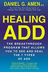 Healing ADD Revised Edition: The Breakthrough Program that Allows You to See and Heal the 7 Types of ADD Paperback