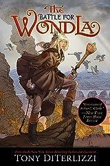 The Battle for WondLa (WondLa series Book 3) Kindle Edition