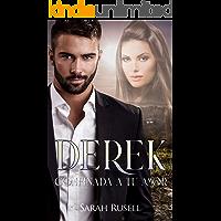Derek: Confinada a tu amor