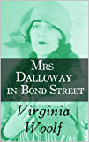 Mrs Dalloway in Bond Street (ANNOTATED) (English Edition)