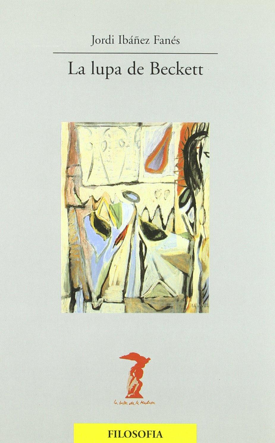 La Lupa de Beckett (Spanish Edition): Jordi Ibanez Fanes: 9788477746409: Amazon.com: Books