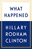 What Happened (English Edition)