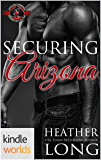 Special Forces: Operation Alpha: Securing Arizona (Kindle Worlds Novella)