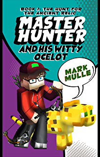 The Master Hunter and His Witty Ocelot (Book 4): Ocelot