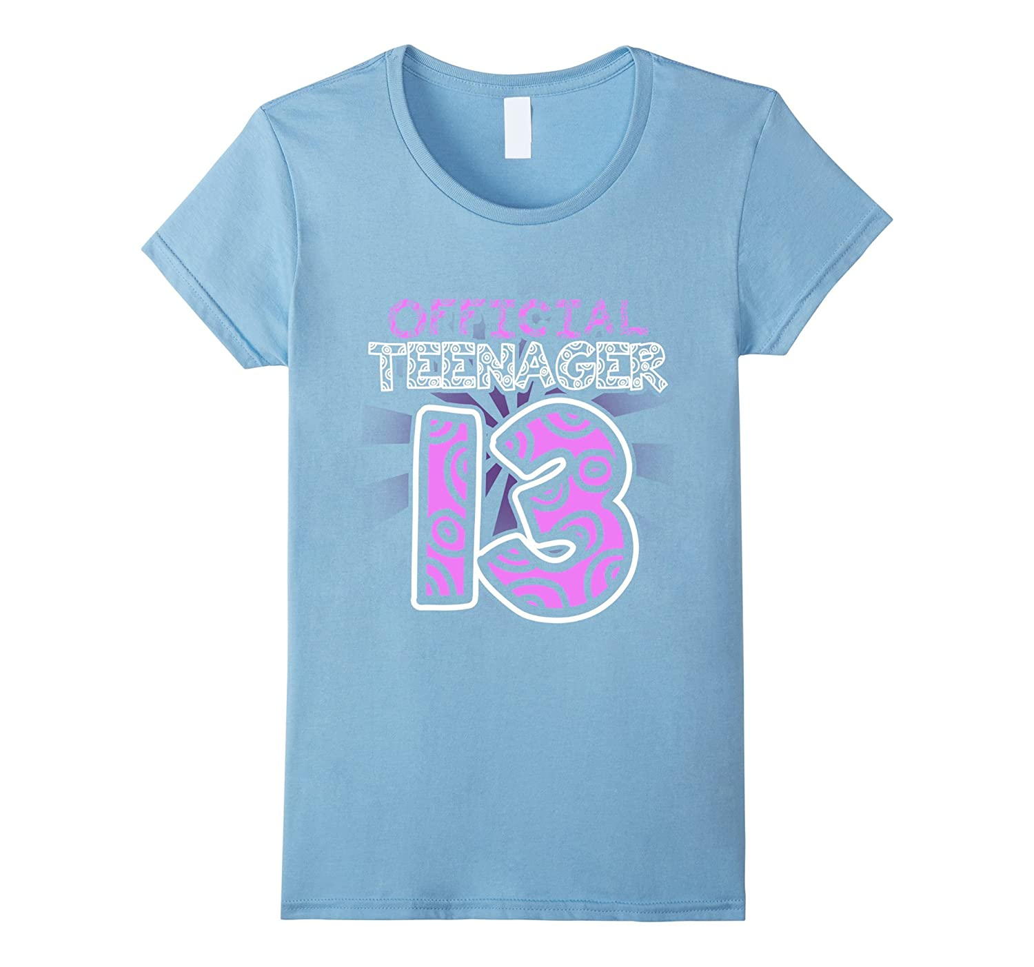 Official Teenager Funny 13th Birthday Girl Pink Gift T-Shirt-CL
