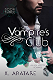 The Vampire's Club (An M/M Vampire Romance) (Book 3) (English Edition)