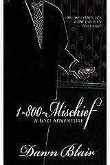 1-800-Mischief (A Loki Adventure Book 1) Kindle Edition