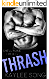 Thrash (Fire and Steel MC Book 3)