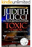 Toxic New Year: The Day That Wouldn't End: Fourth Book in the Alexandra Destephano Series (English Edition)