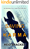 Saving Karma: A full-throttle thriller throughout Asia
