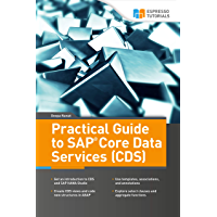 Practical Guide to SAP Core Data Services (CDS) (English Edition)