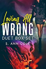 Loving All Wrong: The Complete Duet Kindle Edition