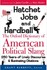 The Oxford Dictionary of American Political Slang Kindle Edition