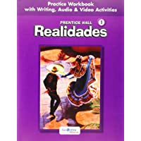 Realidades, Level 1, Practice Workbook with Writing, Audio & Video Activities