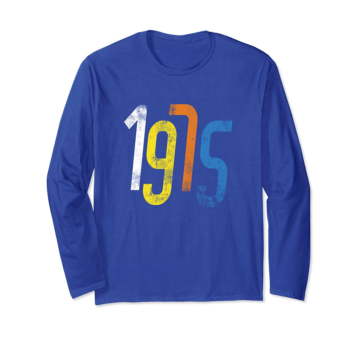 Born in 1975 Apparel - 43th Birthday Long Sleeve Tee 2018-ah my shirt one gift