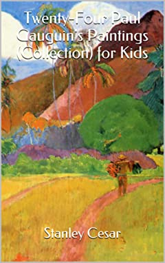 Twenty-Four Paul Gauguin\'s Paintings (Collection) for Kids
