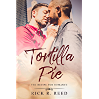 Tortilla Pie: A Recipe for Romance (English Edition)