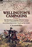 Wellington's Campaigns: Volume 2-The Waterloo Campaign, 1815, the Tactics, Terrain, Commanders & Armies Assessed