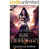 Rise of the Morrigan: The Queen of Samhuinn: An Epic in Fantasy Mythology